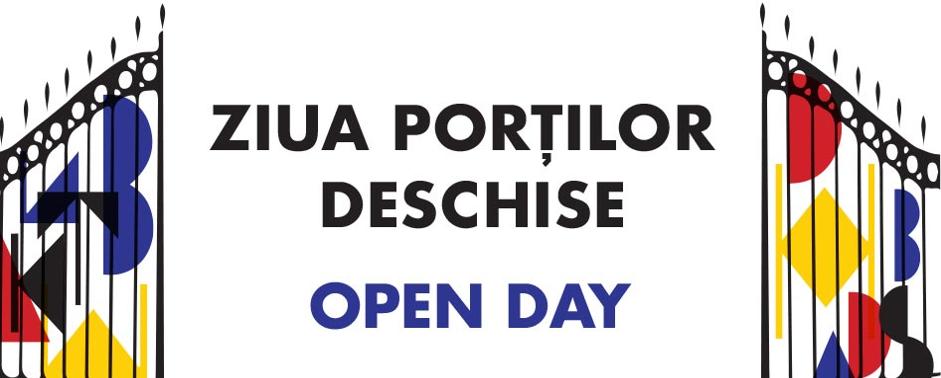 OPEN DAY – ZIUA PORȚILOR DESCHISE